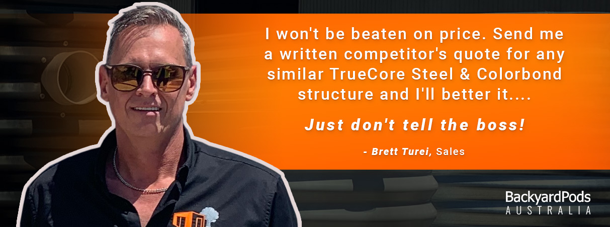 Backyard Pods - Brett Turei will beat competitor's quote